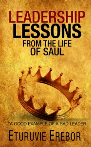 Leadership_Lessons_from_the_Life_of_saul front cover